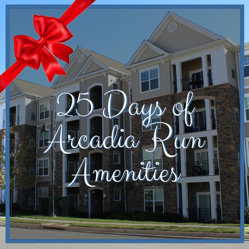 25 Days of Amenities at Arcadia Run – Part 1